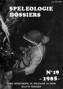 Spéléo-Dossiers n°19 (1985)